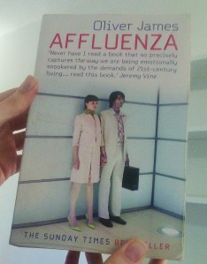 'Affluenza' by Oliver James